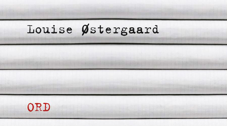 Boganmeldelse: Louise Østergaard –Ord
