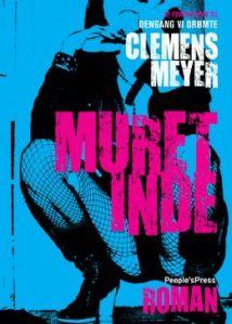 clemens meyer_muret inde