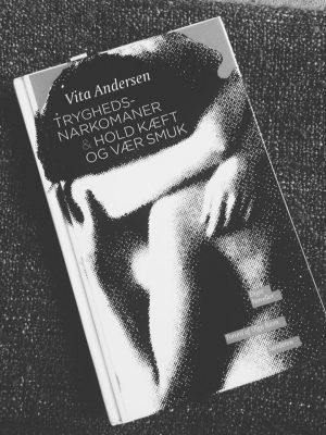 Boganmeldelse: Vita Andersen – Tryghedsnarkomaner
