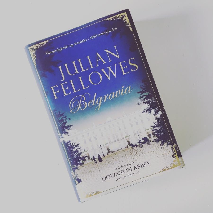 Boganmeldelse: Julian Fellowes –Belgravia