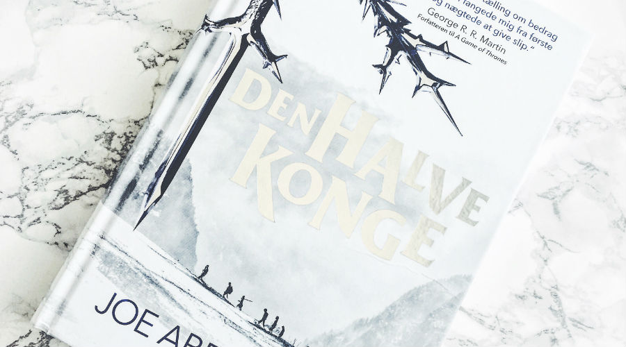 Boganmeldelse: Joe Abercrombie – Den Halve Konge (Det Splintrede Hav#1)