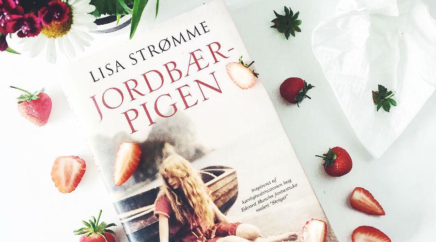 Boganmeldelse: Lisa Strømme –Jordbærpigen