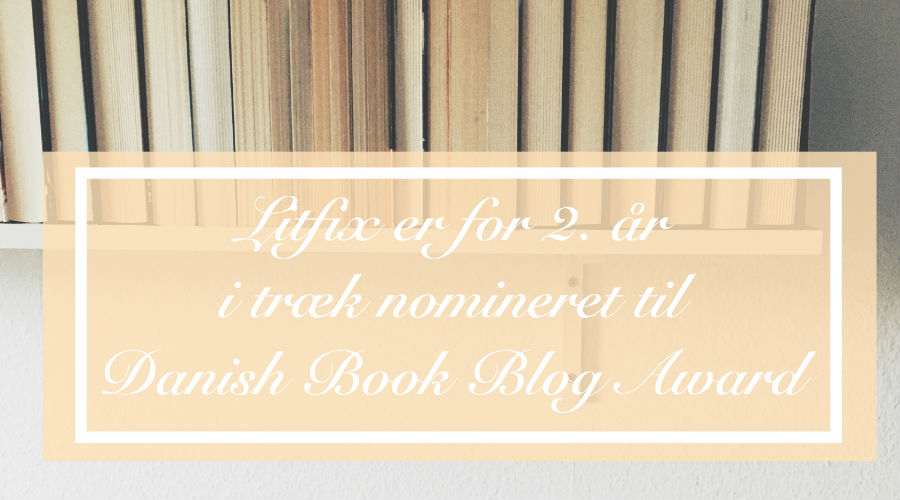 Danish Book Blog Award // Litfix nomineret for 2. år i træk